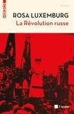 Rosa Luxemburg - La Révolution russe.