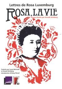 Rosa Luxemburg - Rosa, la vie - Lettres de Rosa Luxemburg. 1 CD audio
