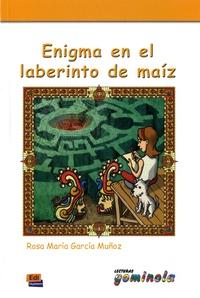 Rosa-Maria Garcia Muñoz - Enigma en el laberinto de maiz.