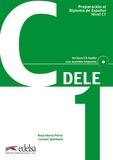 Rosa Maria Perez et Leonor Quintana - Preparacion Dele C1. 2 CD audio