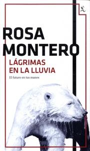 Rosa Montero - Lagrimas en la lluvia.