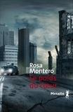 Rosa Montero - Le poids du coeur.