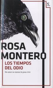 Rosa Montero - Los tiempos del odio.