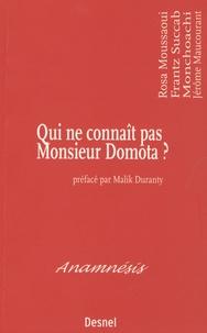Rosa Moussaoui et Frantz Succab - Qui ne connaît pas Monsieur Domota ?.