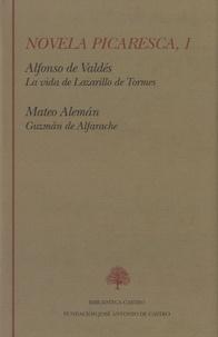 Rosa Navarro Duran - Novela picaresca, 1 - La vida de Lazarillo de Tormes - Guzman de Alfarache.