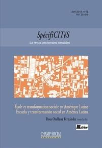 Téléchargez des livres gratuits sur votre téléphone Spécificités n°13. École et transformation sociale en Amérique Latine en francais 9791034605323