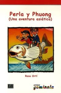 Rosa Orti Cotino - Perla y Phuong - Una aventura asiatica.