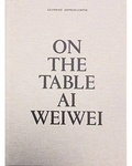 Rosa Pera - On the Table - Ai Weiwei - Edition anglais-espagnol-catalan.