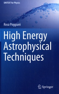 Rosa Poggiani - High Energy Astrophysical Techniques.