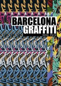 Rosa Puig - Barcelona Graffiti.