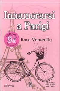 Rosa Ventrella - Innamorarsi a Parigi.