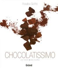 Rosalba Gioffrè - Chocolatissimo - Une histoire des recettes.