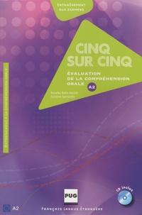 Rosalba Rolle-Harold et Caroline Sperandio - Cinq sur cinq - Evaluation de la compréhension orale au niveau A2. 1 CD audio