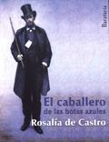 Rosalía de Castro - El caballero de las botas azules.