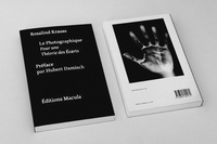 Rosalind E. Krauss - Le photographique. - Pour une théorie des écarts.