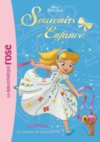 Rosalind Elland-Goldsmith - Souvenirs d'enfance Tome 1 : Cendrillon : Le concours de marionnettes.