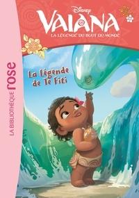 Rosalind Elland-Goldsmith et  The Disney Storybook Art Team - Vaiana, la légende du bout du monde Tome 5 : La légende de Te Fiti.