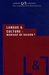 Rosalind Greenstein - Langue et culture : mariage de raison ?.