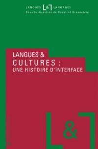 Rosalind Greenstein - Langues et cultures une histoire d'interface.