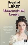 Rosalind Laker - Mademoiselle Louise.