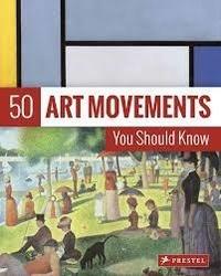 Rosalind Ormiston - 50 Art Movements You Should Know.