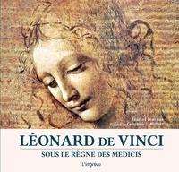 Ebooks doc télécharger Léonard de Vinci  - Sous le règne des Médicis in French