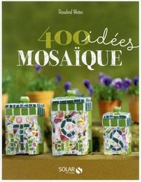 400 idées mosaïque - Pour développer votre créativité.pdf