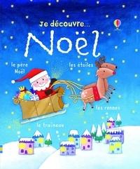 Rosalinde Bonnet - JE DECOUVRE  : Je découvre Noël.