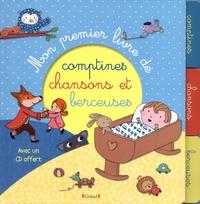 Rosalinde Bonnet et Séverine Cordier - Mon premier livre de comptines, chansons et berceuses. 1 CD audio
