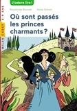 Rosalinde Bonnet - Où sont passés les princes charmants ?.