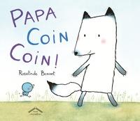 Rosalinde Bonnet - Papa coin coin !.