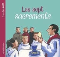 Rosamée d' Andlau et Gaëtan Evrard - Les sept sacrements.