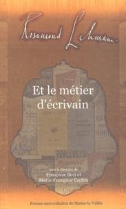 Françoise Bort - Rosamond Lehmann et le métier d'écrivain.