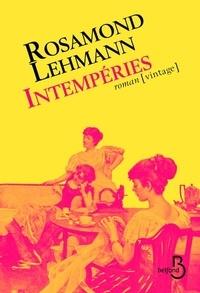 Rosamond Lehmann - Intempéries.