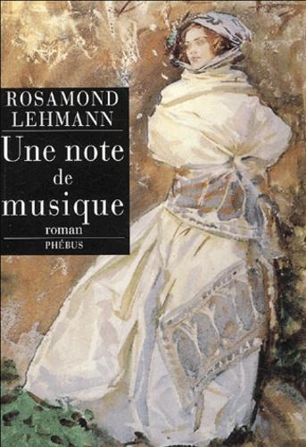 Rosamond Lehmann - Une note de musique.