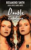 Rosamond Smith - Double diabolique.