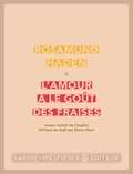 Rosamund Haden - L'amour a le goût des fraises.