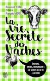 Rosamund Young - La vie secrète des vaches.
