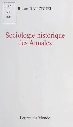 """Sociologie historique des """"Annales"""""""