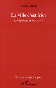 La ville cest Moi - Lorbanisme du XXIe siècle.pdf