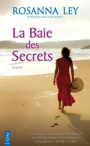 La Baie des Secrets - Rosanna Ley - Format ePub - 9782824642253 - 6,49 €