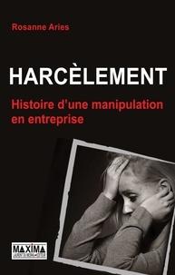 Harcèlement - Histoire dune manipulation en entreprise.pdf