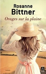 Rosanne Bittner - Orages sur la plaine.