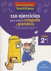 Rosario Calderon et Rafael Diez - 110 ejercicios para repasar ortografia y gramatica Lengua 2° primaria - Con solucionario.