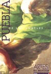 Margarita de Orellana - Artes de Mexico N° 40/1998 : Puebla de Los Angeles.