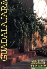 Margarita de Orellana - Artes de Mexico N° 41/1998 : Guadalajara.