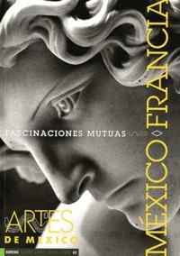 Alberto Ruy-Sanchez - Artes de Mexico N° 43/1998 : Fascinaciones mutuas.