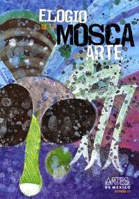 Alberto Ruy-Sanchez - Artes de Mexico N° 93, marzo 2009 : Elogio de la mosca en el arte.