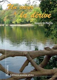 Rosario Di Piazza - Un coeur à la dérive.