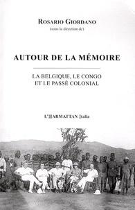 Rosario Giordano - Autour de la mémoire - La Belgique, le Congo et le passé colonial.
